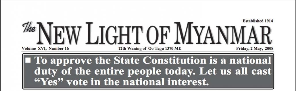 The masthead of the state-run New Light of Myanmar, on the morning of May 2, calling on the population to vote in the upcoming referendum on the 2008 constitution.