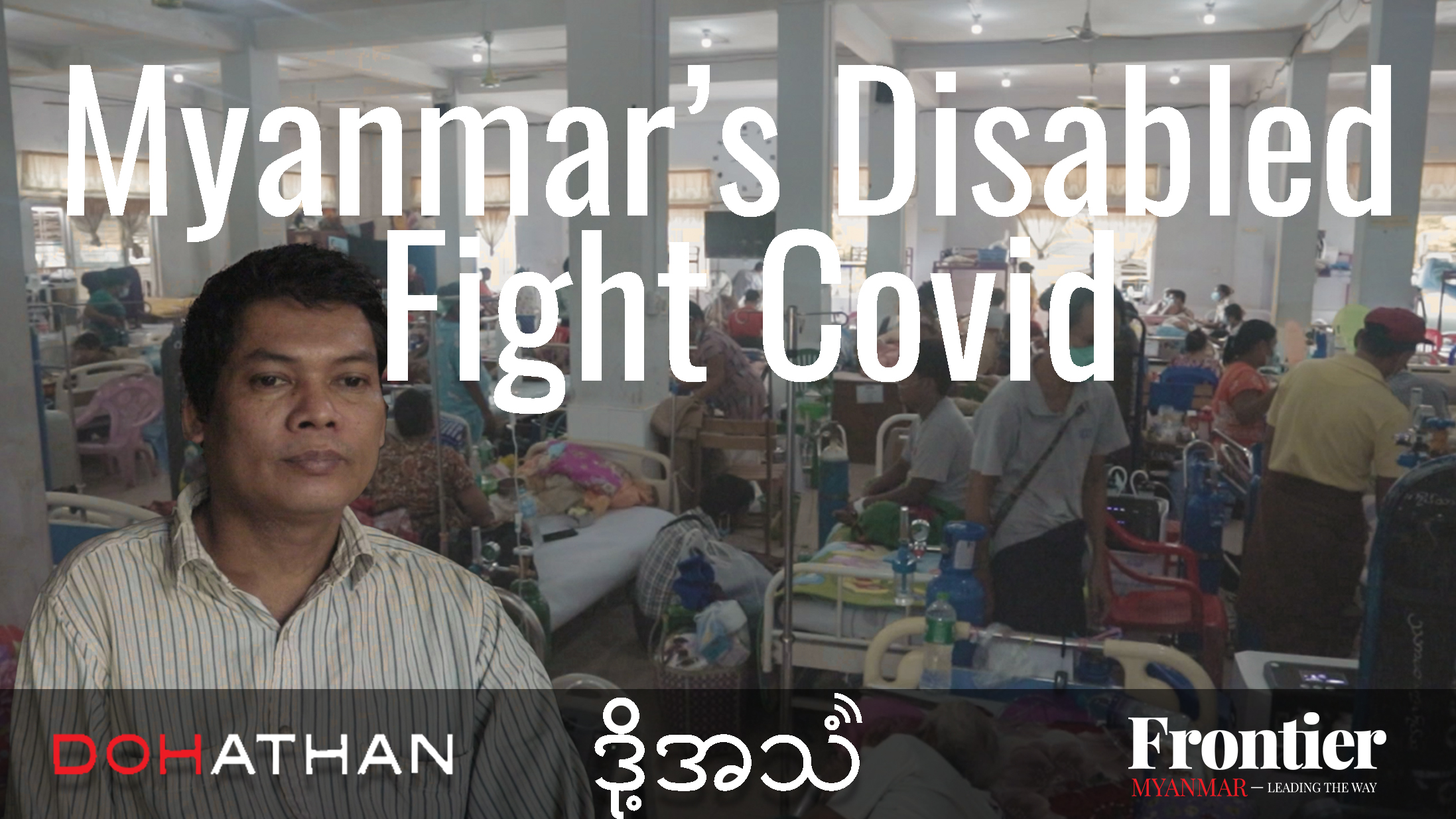 Myanmar's Disabled Fight Covid thunbnail English